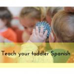 teach your toddler Spanish